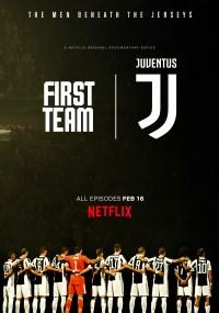 Pierwszy zespół: Juventus (2018) plakat