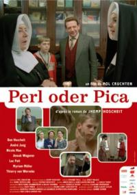Perl oder Pica (2006) plakat