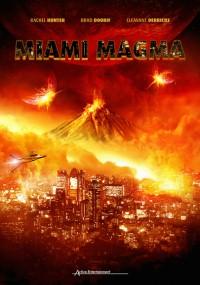 Miami Magma (2011) plakat