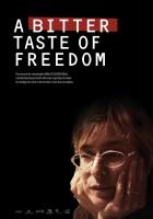 Gorzki smak wolności
