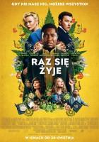plakat - Raz się żyje (2018)