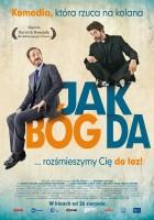 plakat - Jak Bóg da (2015)