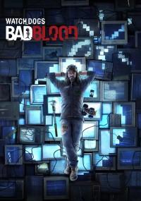 Watch_Dogs: Bad Blood (2014) plakat