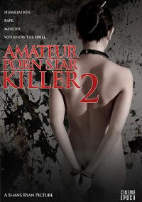 Amateur Porn Star Killer 2 (2008) plakat