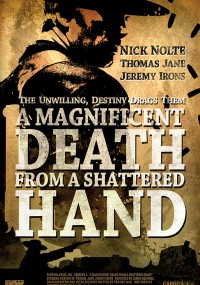 A Magnificent Death from a Shattered Hand (2014) plakat