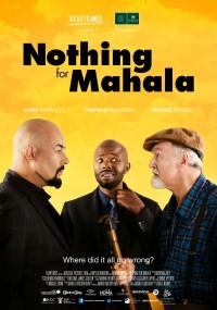 Nothing for Mahala (2013) plakat