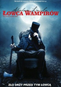 Abraham Lincoln: Łowca wampirów 3D (2012) plakat