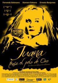 Juana tenía el pelo de oro (2006) plakat