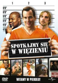 Spotkajmy się w więzieniu (2006) plakat