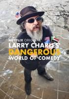 plakat - Larry Charles zaprasza do niebezpiecznego świata komedii (2019)