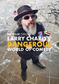 Larry Charles zaprasza do niebezpiecznego świata komedii (2019) plakat