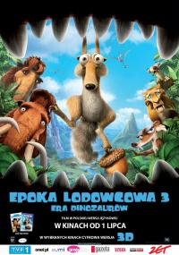 Epoka Lodowcowa 3: Era Dinozaurów / Ice Age 3: Dawn of the Dinosaurs