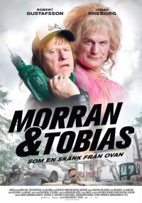 Morran & Tobias - Som en skänk från ovan (2016) plakat