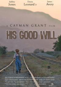 His Good Will (2008) plakat