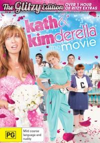 Kath & Kimderella (2012) plakat