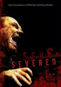 Severed (2005) plakat
