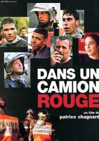 Dans un camion rouge (2006) plakat