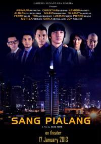 Sang Pialang (2013) plakat