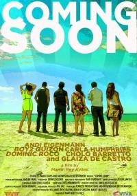 Coming Soon (2013) plakat