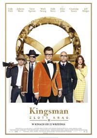 Kingsman: Złoty Krąg (2017) plakat