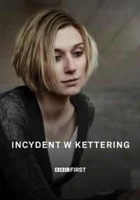 Incydent w Kettering (2016) plakat