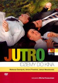 Jutro idziemy do kina (2007) plakat