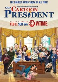 Prezydent z kreskówki (2018) plakat