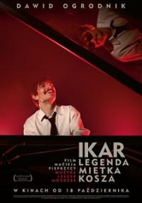 Ikar. Legenda Mietka Kosza (2019) plakat