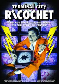 Terminal City Ricochet (1990) plakat