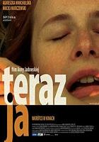 Teraz ja (2004) plakat