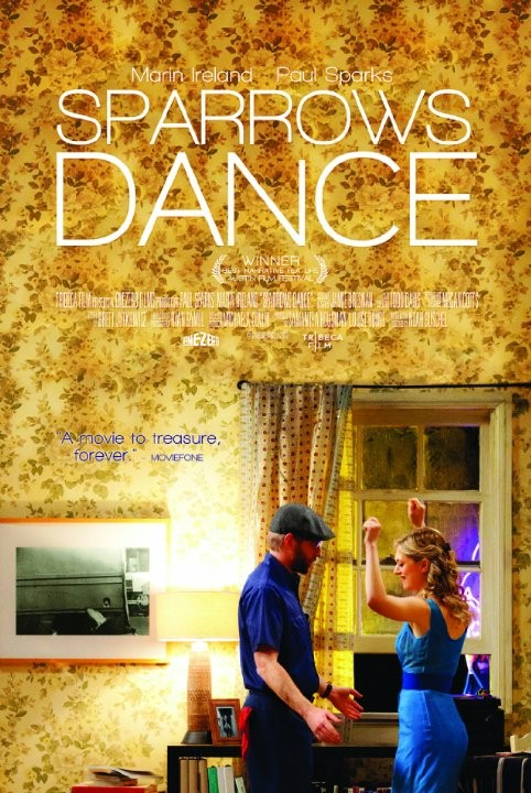 Sparrows Dance (2012) - Stream and Watch Online | Moviefone