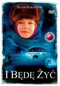 I będę żyć (2003) plakat