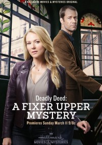 Deadly Deed: A Fixer Upper Mystery (2018) plakat