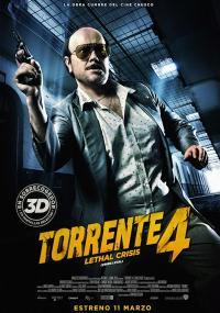 Torrente IV: Śmiertelne zagrożenie (2011) plakat