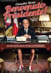 Welcome Mr. President! (2013) plakat