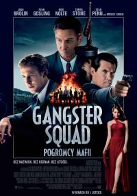 Gangster Squad. Pogromcy mafii (2013) plakat
