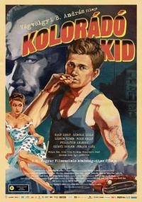 Kolorádó Kid (2010) plakat