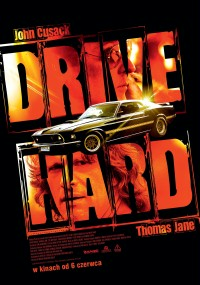 Drive Hard (2014) plakat