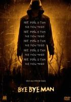 plakat - Bye Bye Man (2017)