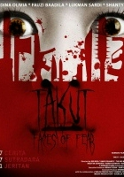 Takut: Faces of Fear (2008) plakat