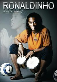 Ronaldinho - A Day In The Life