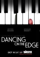 plakat - Dancing on the Edge (2013)