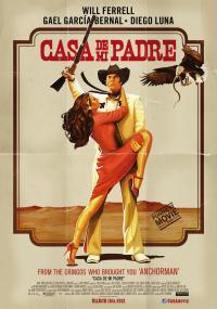 Casa de mi padre (2012) plakat