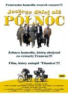Jeszcze dalej niż Północ(2008)