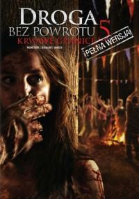 Droga bez powrotu 5: Krwawe granice (2012) plakat
