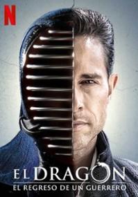 El Dragón: Powrót wojownika (2019) plakat