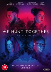 We Hunt Together (2020) plakat