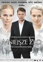 plakat - Mniejsze zło (2009)