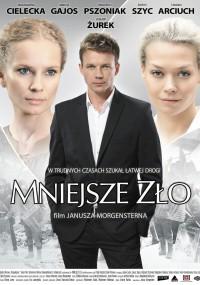 Mniejsze zło (2009) plakat