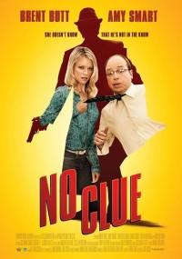 No Clue (2013) plakat